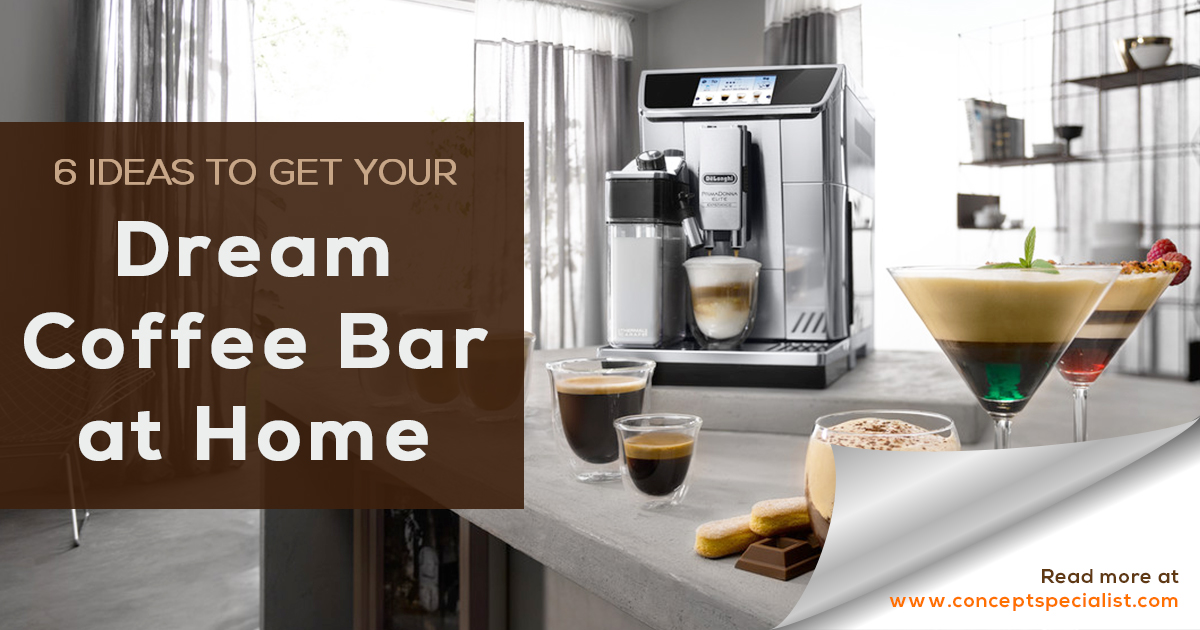 6 Ideas to Get Your Dream Coffee Bar at Home